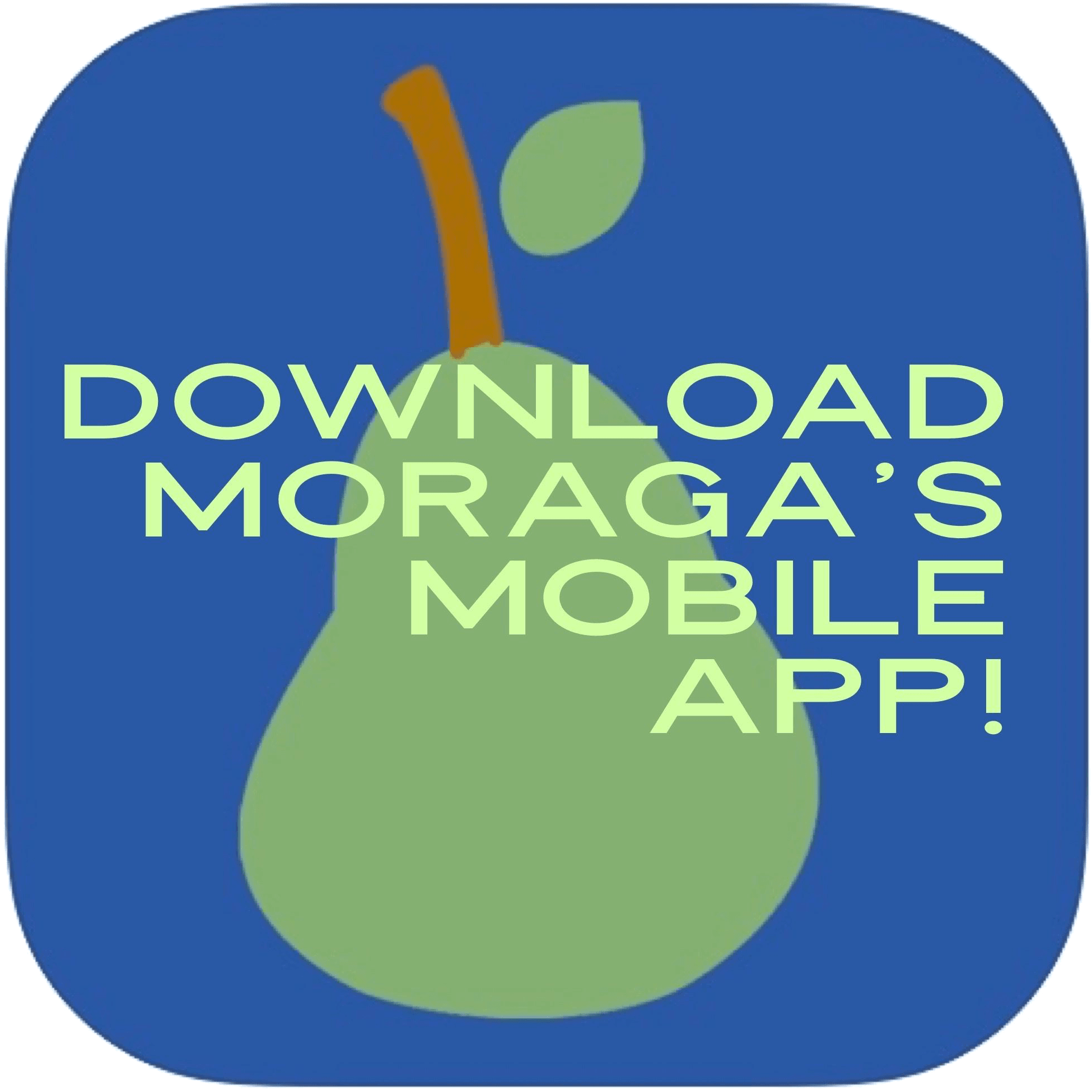 Pear graphic promoting Mobile Moraga App